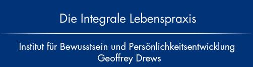 Die Integrale Lebenspraxis Geoffrey Drews Nürnberg Fürth Erlangen